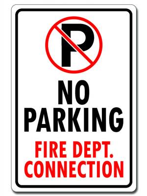 No Parking - Fire Department Connection